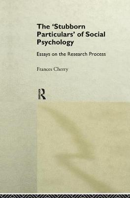 Stubborn Particulars of Social Psychology