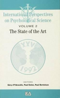 International Perspectives on Psychological Science: The State of the Art No. II