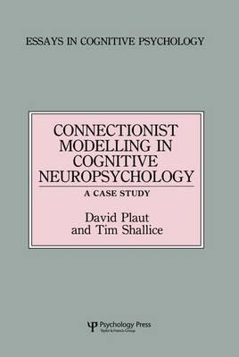 Connectionist Modelling in Cognitive Neuropsychology: A Case Study