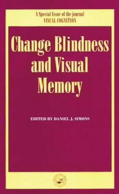 Change Blindness and Visual Memory
