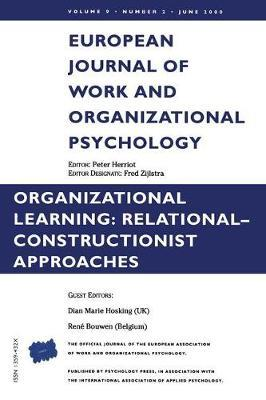 Organizational Learning: Relational-Constructionist Approaches