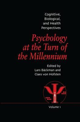 Psychology at the Turn of the Millennium: Volume 1