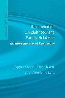 The Transition to Adulthood and Family Relations