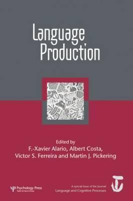 Language Production: First International Workshop on Language Production