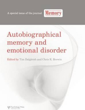 Autobiographical Memory and Emotional Disorder