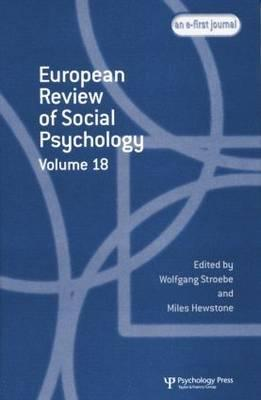 European Review of Social Psychology: Volume 18