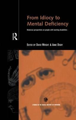 From Idiocy to Mental Deficiency