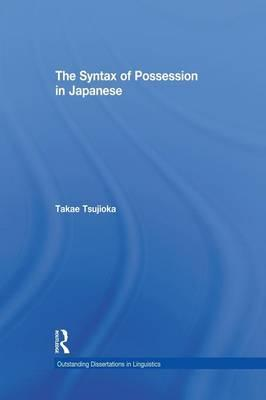 The Syntax of Possession in Japanese