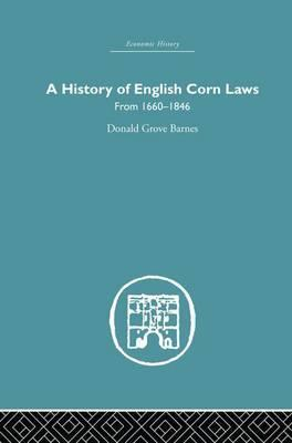 A History of English Corn Laws