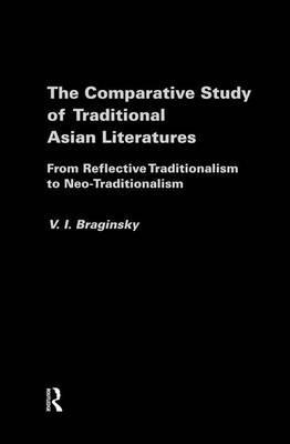 The Comparative Study of Traditional Asian Literatures