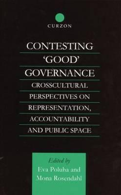 Contesting 'Good' Governance