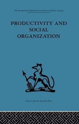 Productivity and Social Organization