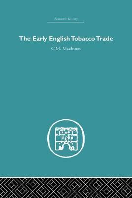 The Early English Tobacco Trade