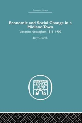Economic and Social Change in a MIdland Town