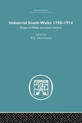 Industrial South Wales 1750-1914