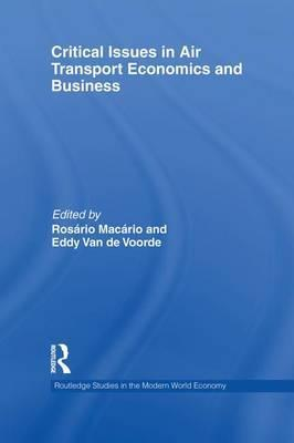 Critical Issues in Air Transport Economics and Business