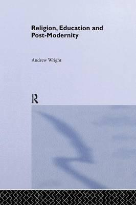 Religion, Education and Post-Modernity