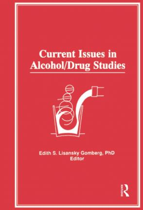 Current Issues in Alcohol/Drug Studies