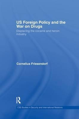 US Foreign Policy and the War on Drugs