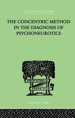 The Concentric Method In The Diagnosis Of Psychoneurotics