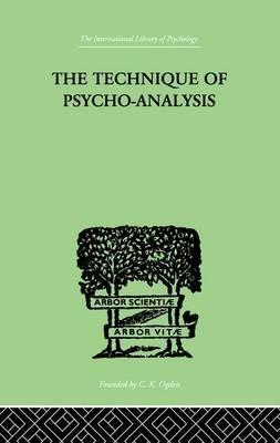 The Technique Of Psycho-Analysis