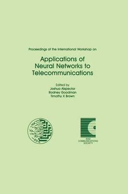 Proceedings of the International Workshop on Applications of Neural Networks to Telecommunications