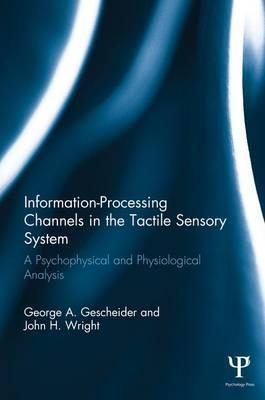 Information-Processing Channels in the Tactile Sensory System