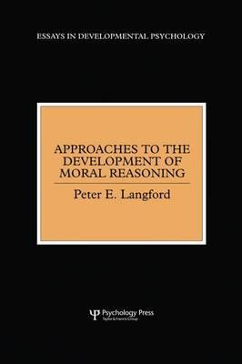 Approaches to the Development of Moral Reasoning