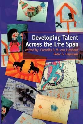 Developing Talent Across the Lifespan
