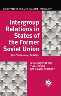 Intergroup Relations in States of the Former Soviet Union