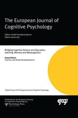 Bridging Cognitive Science and Education: Learning, Memory and Metacognition