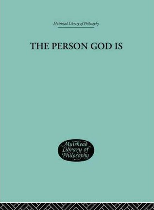 The Person God Is