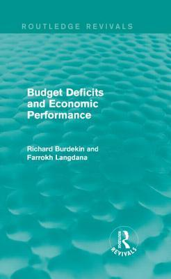 Budget Deficits and Economic Performance