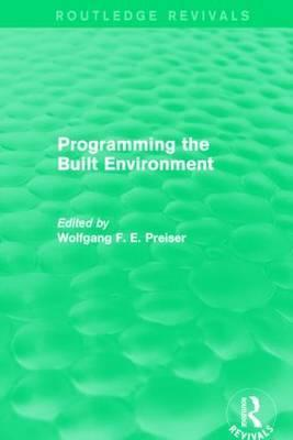 Programming the Built Environment