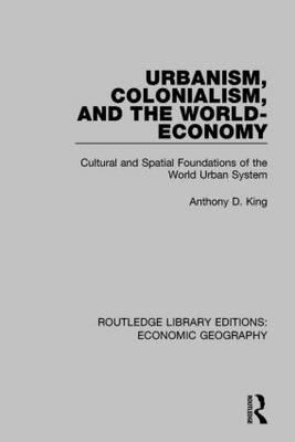 Urbanism, Colonialism and the World-Economy