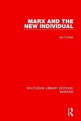 Marx and the New Individual