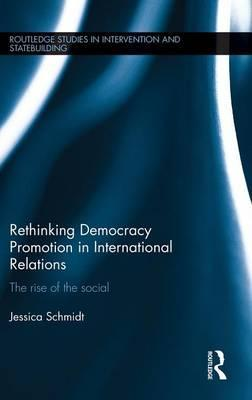 Rethinking Democracy Promotion in International Relations