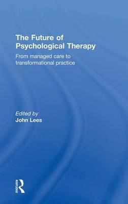 The Future of Psychological Therapy