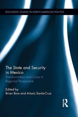 The State and Security in Mexico