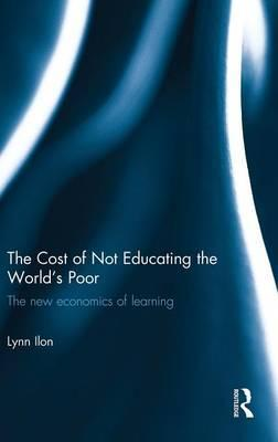 The Cost of Not Educating the World's Poor