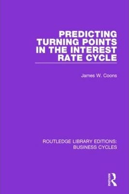 Predicting Turning Points in the Interest Rate Cycle