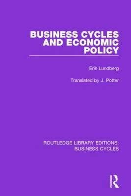 Business Cycles and Economic Policy