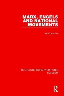Marx, Engels and National Movements