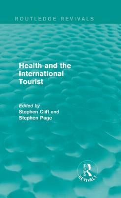 Health and the International Tourist