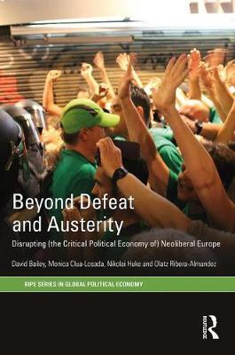 Beyond Defeat and Austerity