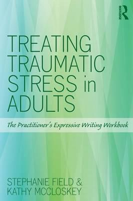 Treating Traumatic Stress in Adults