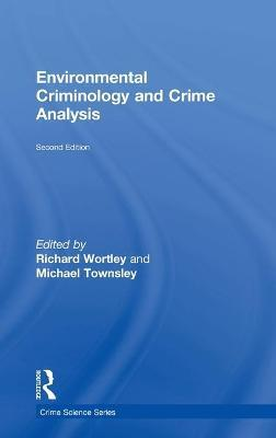 Environmental Criminology and Crime Analysis