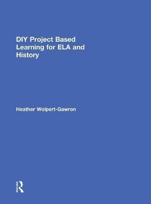 DIY Project Based Learning for ELA and History