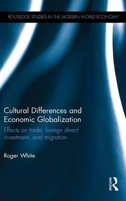 Cultural Differences and Economic Globalization