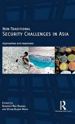Non-Traditional Security Challenges in Asia